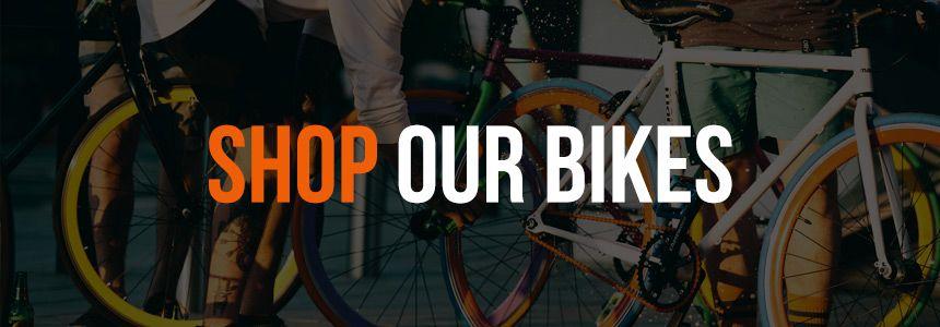 Shop Our Bikes